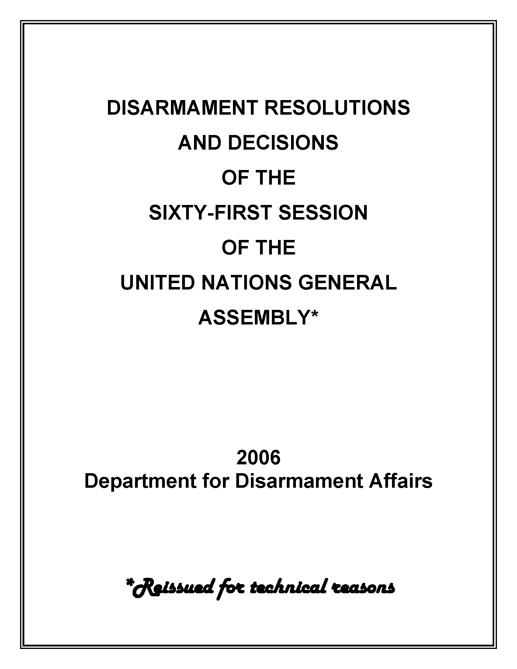 Disarmament Resolutions and Decisions of the Sixty-first Session of the United Nations General Assembly, 2006